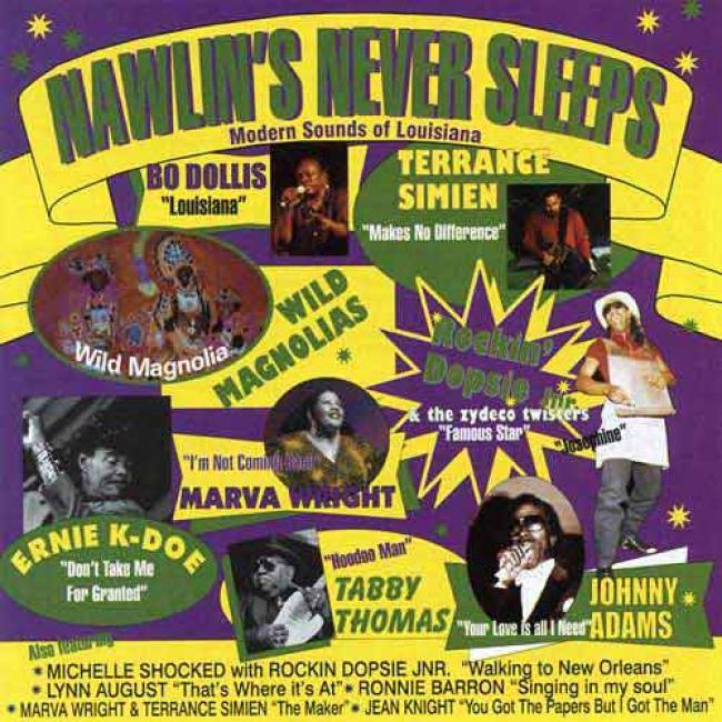 Nawlins' Never Sleeps: Modern Sounds Of Louisiana (remaster)
