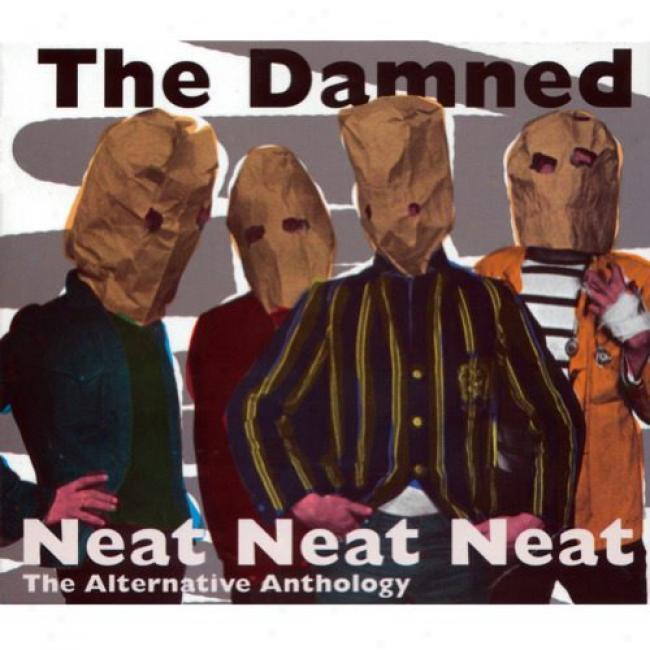 Neat Neat Neat: The Alternative Antholog6 (3cd)