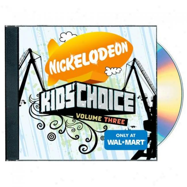 Nickelodeon Kids' Choice, Vol.3 (wal-mart Exclusive)