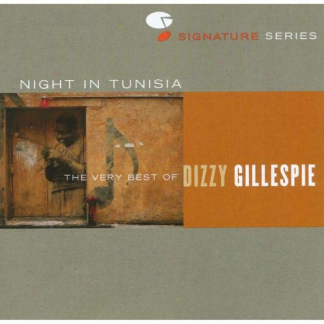 Night In Tunisia: The Very Best Of Dizzy Gillespie (remaster)