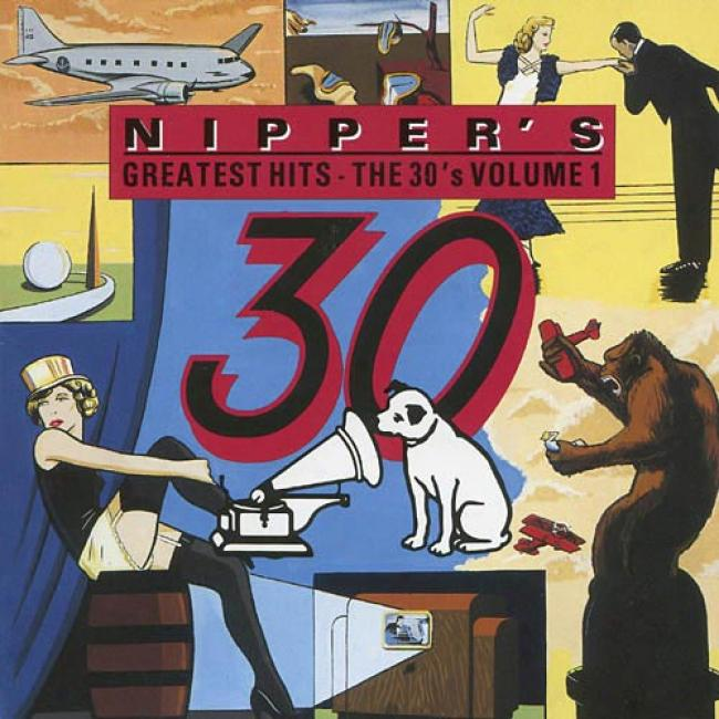 Nipper's Greatest Hits: The 30's, Vol.1 (remaster)