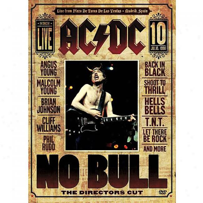 No Bull: Th Directors Cut (wal-mart Exclusive Music Dvd)
