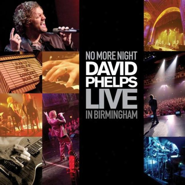 No More Night: Live In Birmingham (includes Dvd)
