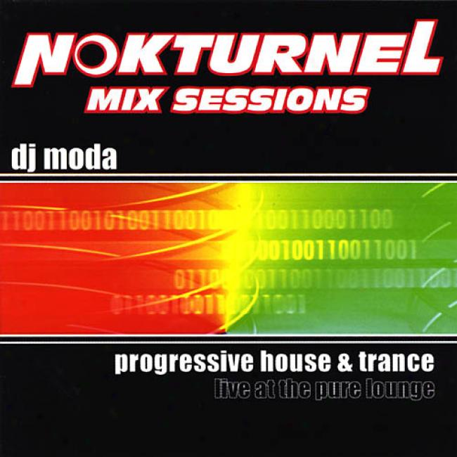 Nokturnel Mix Sessions: Progressive House & Trance