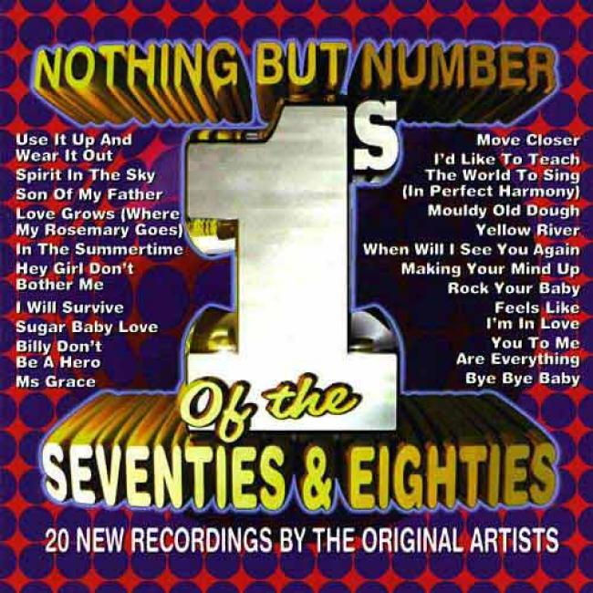Nothing But Numger 1's Of The Seventise & Eighties