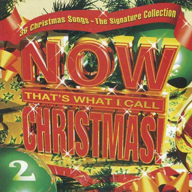 Now That's What I Call Christmas! 2: The Signature Collection (2cd)