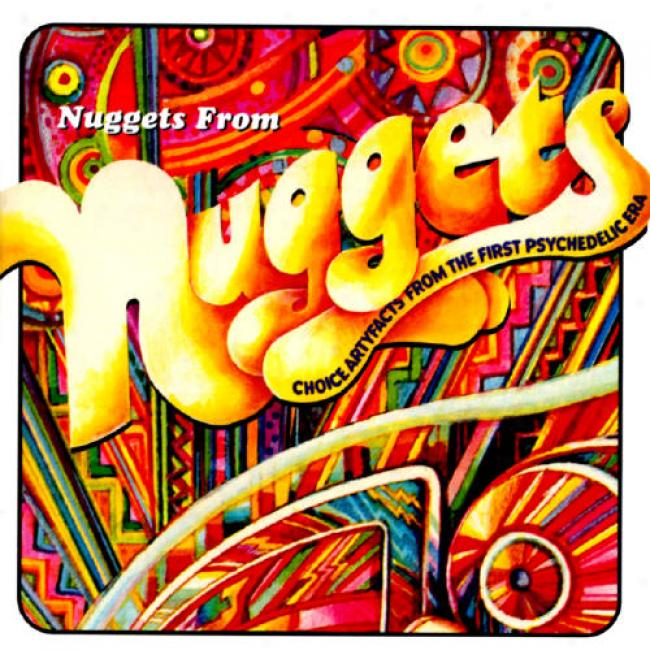 Nuggets Form Nuggets: Choice Artyfacts From The First Psychedelic Era