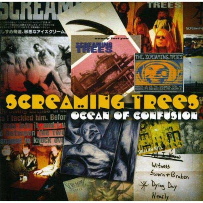 Oean Of Confusion: Songs Of Screaming Trees 19900-1996 (remaster)