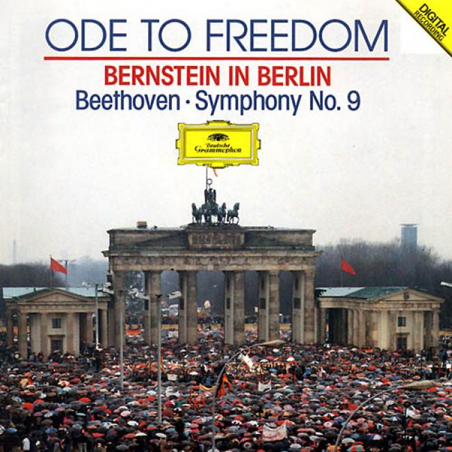 Ode To Freedom - Beethoven: Symphony No.9/bernstein