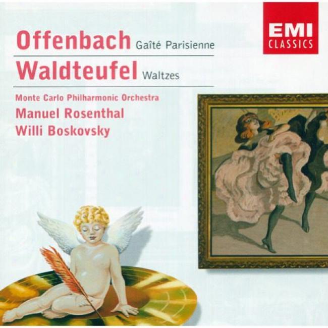 Offenbsch: Gaite Pairsienne/waldteufel: Waltzes