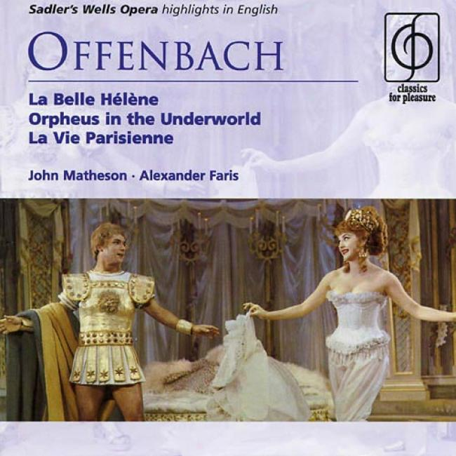 Offenbach: La Belle Herne/orpheus Ij The Underworld/la Vie Parisienne (highlights) (2cd) (remaster)