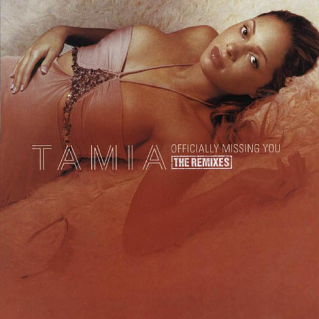 Officially Missing You: The Remixes (maxi Single)