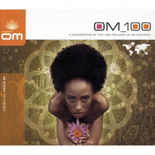 Om 100: A Celebration Of The 100th Release Of Om Records (digi-pak) (2cd)