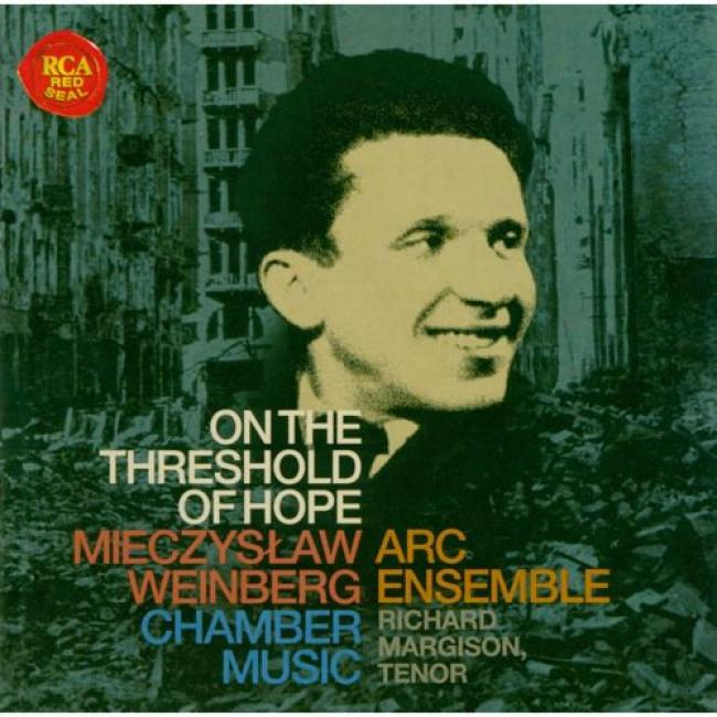 On The Threshold Of Hope: Chamber Music Of Mieczyslaw Weinberg