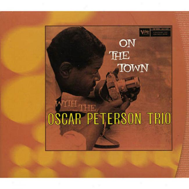 On The Town With The Oscar Peterson Trio (digi-pak)