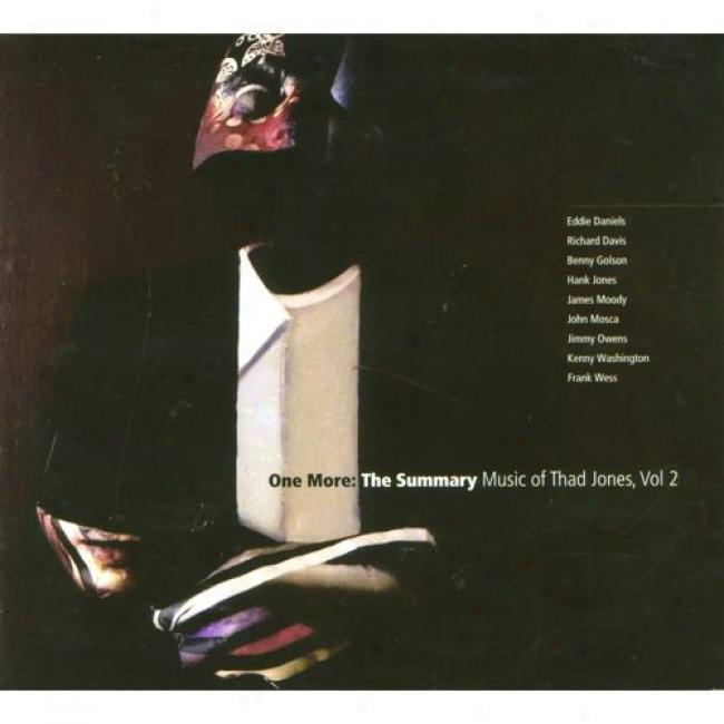 One More: The Summary Music Of Thad Jones, Vol.2 (digi-pak)