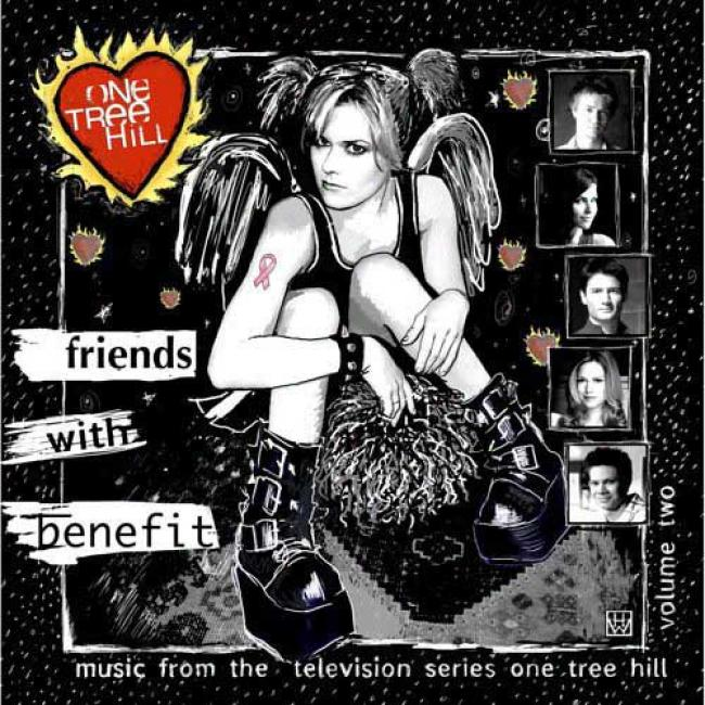 One Tree Hill, Vol.2: Friends With Benefit Soundtrack