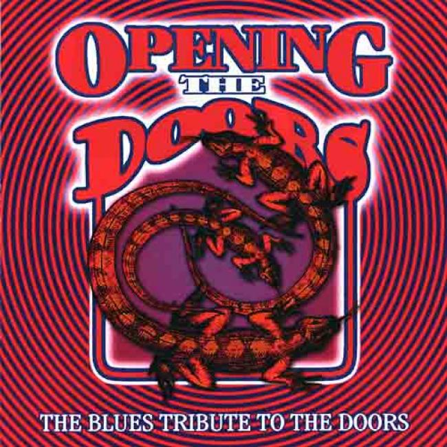 Opening The Doors: The Blues Tribyte To The Doors