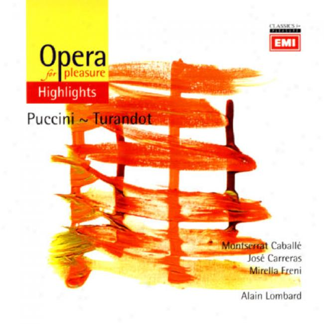 Opera For Pleasure: Puccini - Turandot (highlights)