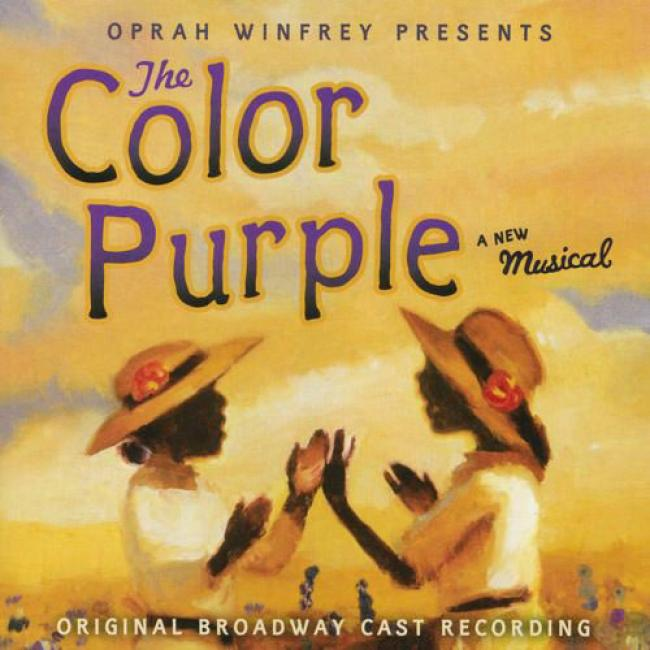 Oprah Winfrey Presents: The Color Purple A New Musical Soundtrack