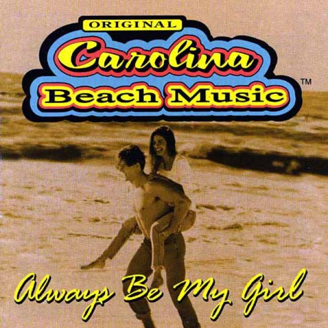 Original Carolina Beach Music: Always Be My Girl