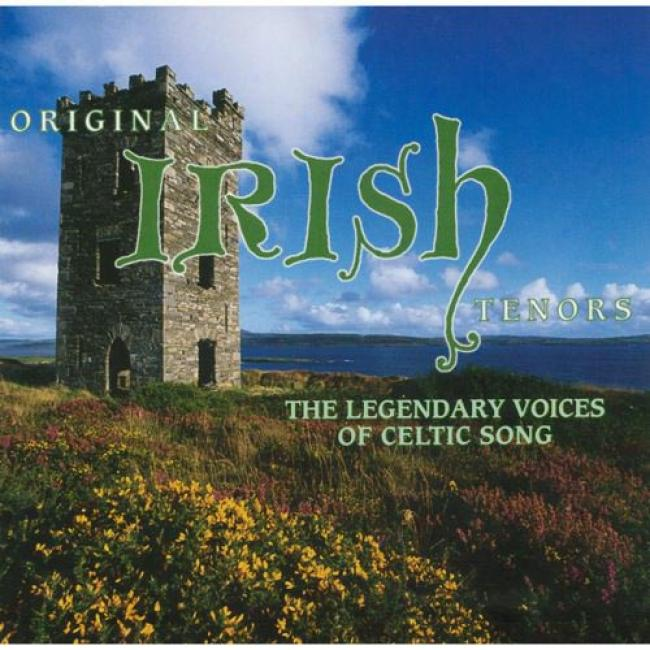 Archetype Irish Tenors: The Legendary Voices O fCeltic Sobg