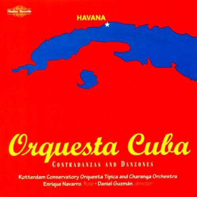 Orquesta Cuba: Contradanzas And Danzones/the Charanga