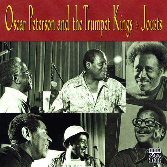 Oscar Peterson And The Trumpet Kings: Jousts (remaster)