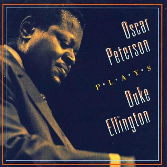 Oscar Peterson Plays Duke Ellington (remaster)