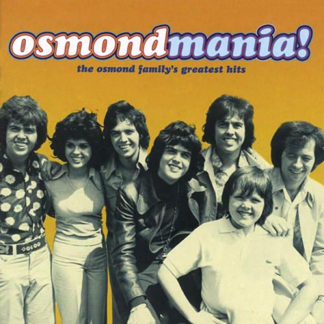 Osmondmania!: The Osmond Family's Greatest Hits