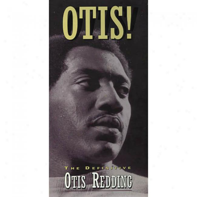 Otis!: The Definitive Otis Redding (box Set) (remaster)