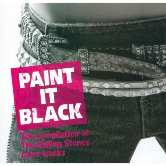 Paint It Black: The Compilation Of The Rolling Stones Cover Tracks (remaster)