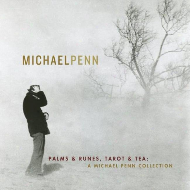 Palms & Runes, Tarot & Supper: A Michael Penn Collectin