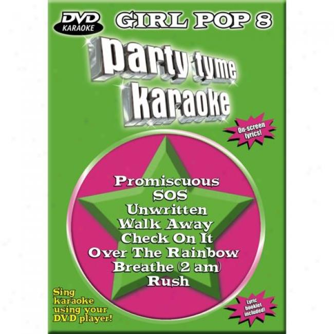 Party Tyme Karaoke: Girl Pop 8 (music Dvd) (amaray Case)