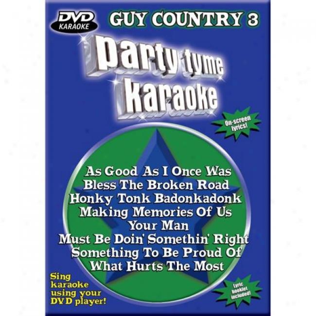 Party Tyme Karaoke: Guy Country 3 (music Dvd) (amaray Case)