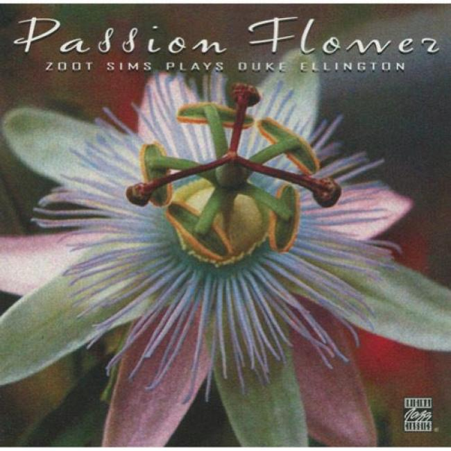 Passion Flower: Zoot Sims Plays Duke Ellington (remaster)