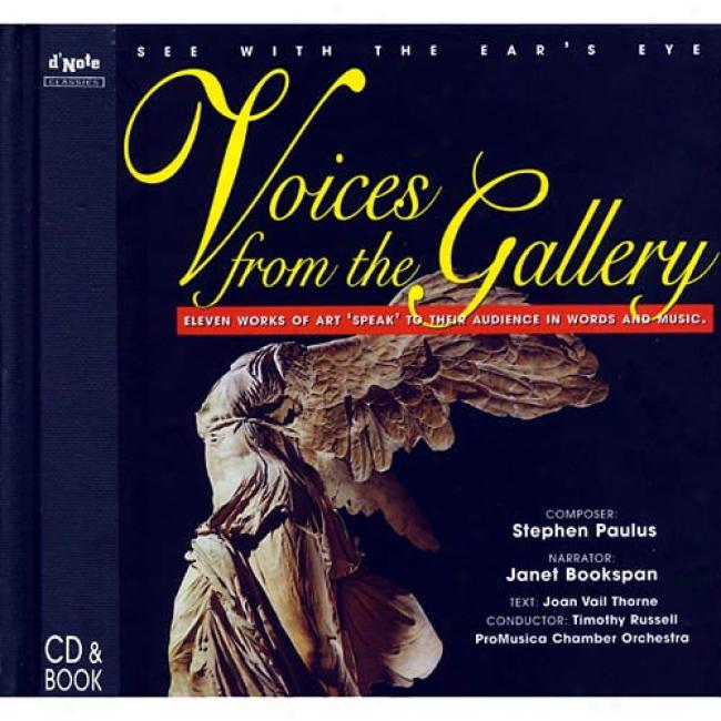 Paulus: Voices From The Gallery/schickele: Thurber's Dogs (digi-pak)