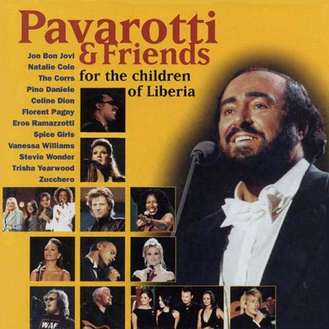 Pavarotti & Friends For The Children Of Liberia