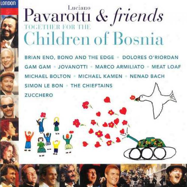 Pavarotti & Friends: For The Children Of Bosnia