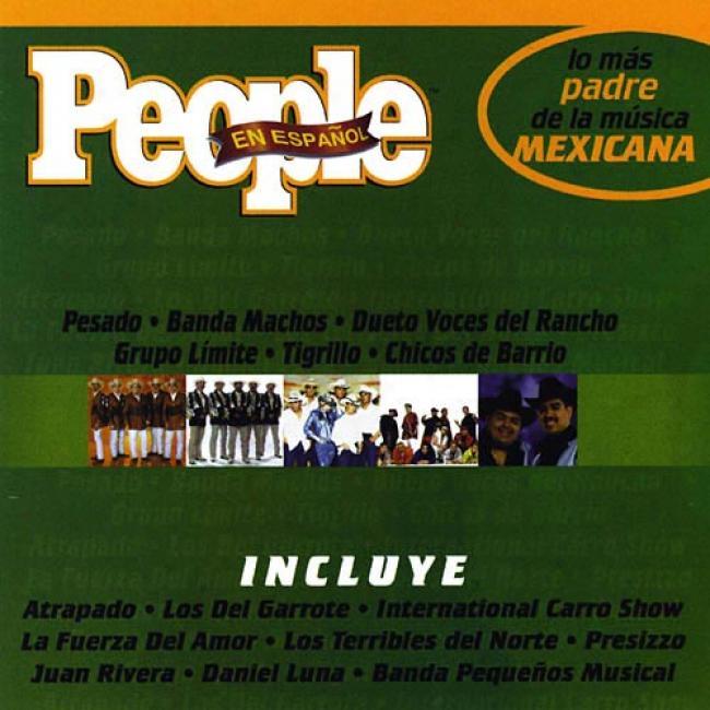 People En Espanol: Lo Mas Padre De La Musica Mexicana