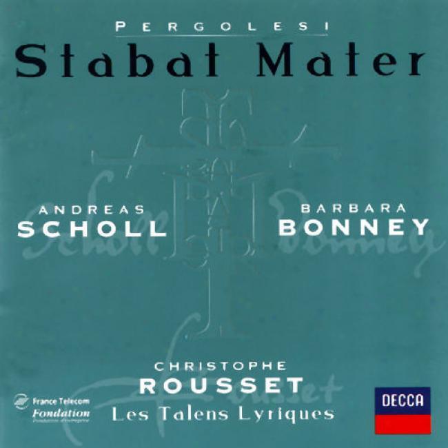 Pergolesi: Stabat Mater, Etc/ Rousset, Scholl, Bonney, Et Al