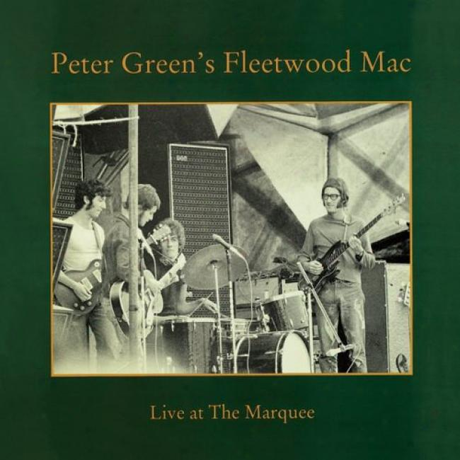 Peter Green's Fleetwood Mac: Live At The Marquee