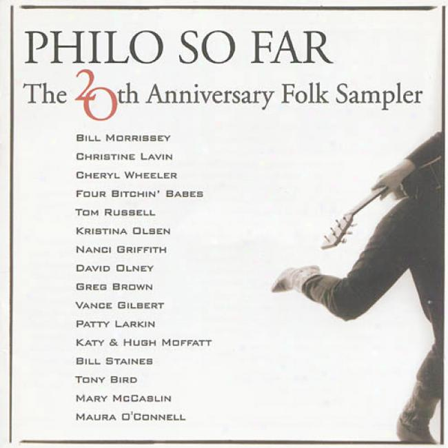 Philo So Far... The 20th Anniversary Folk Sampler