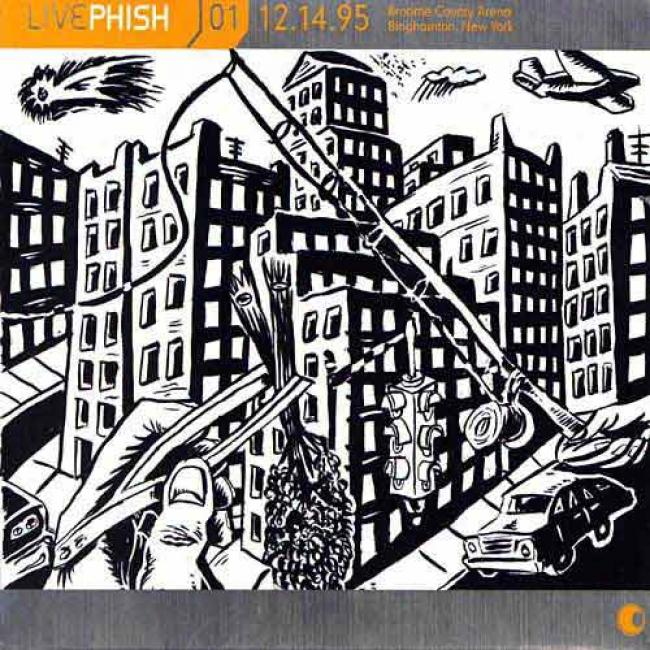 Phish Live Vol.1: (12.14.95) Broome County Arena - Binghamton, New York