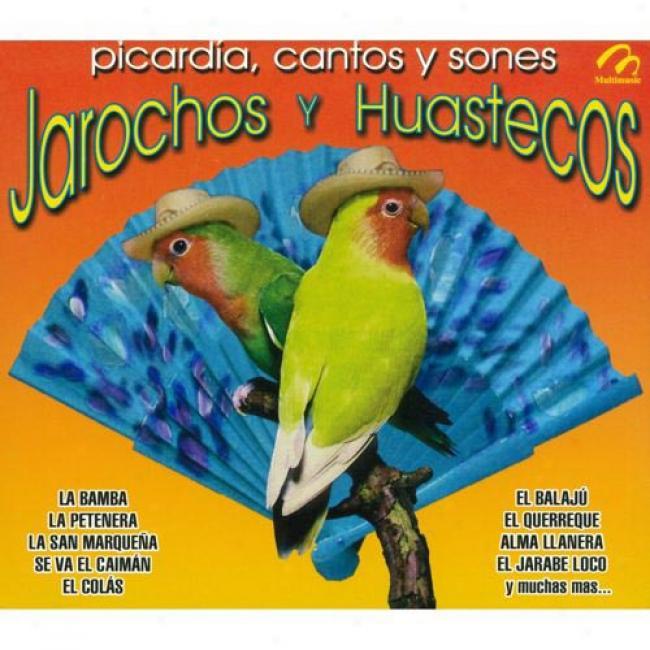 Picardia, Cantos Y Sones: Jarochos Y Huastecos (3 Disc Box Set)