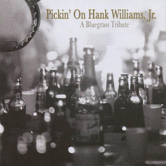 Pickin' On Hank Williams, Jr.: A Bluegrass Tribute