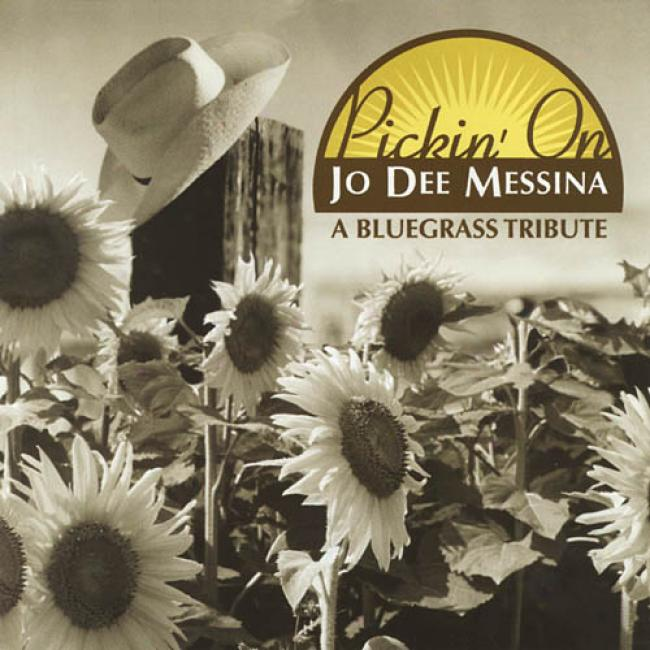 Pickin' On Jo Dee Messina: A Bluegrass Tribute