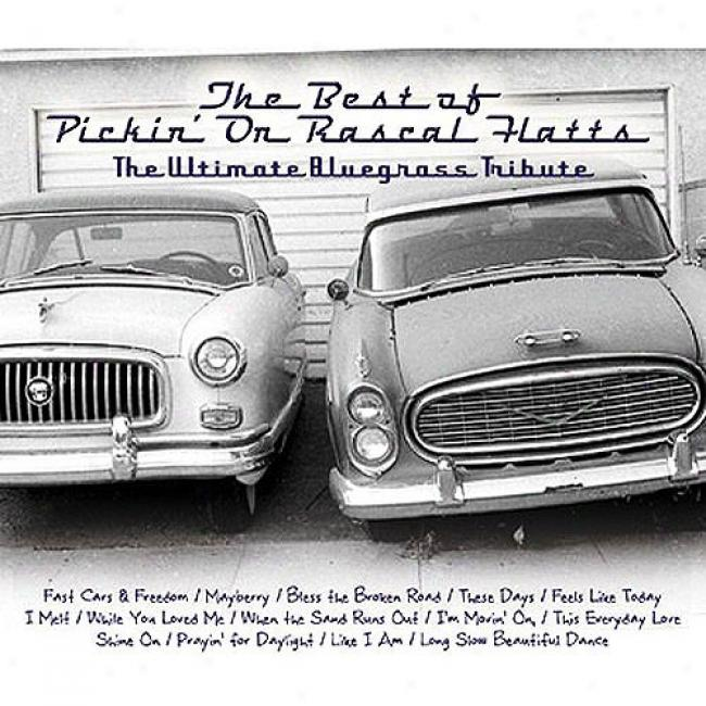 Pickin' On Rascal Flatts, Vol.2: Fast Cars And Long Roads