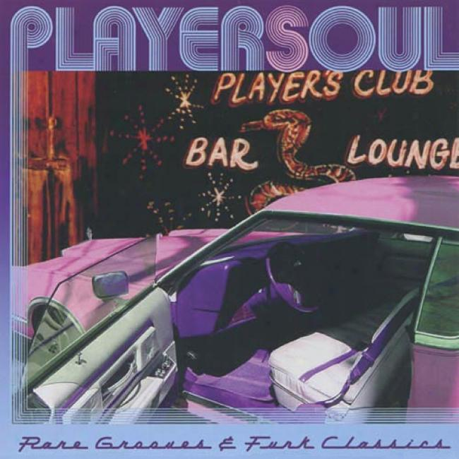 Playersoul: Rare Grooves & Funk Classics (remaster)