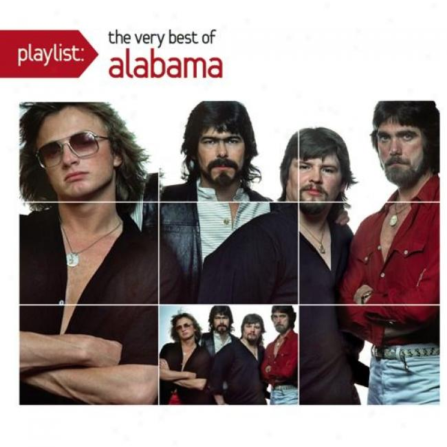Playlist: The Very Best Of Alabama (eco-friendly Package) (remaster)